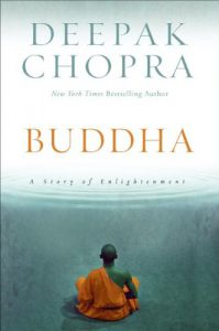 Deepak Choprea Book: Buddha A Taste Of Enlightenment- Click here to purchase now