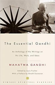 Mahatma Gandhi's Book; The Essential Gandhi- Click here to purchase now
