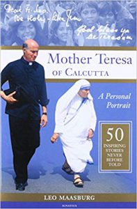 Leo Maasburgs Book; Mother Teresa Of Calcutta-Click here to purchase now