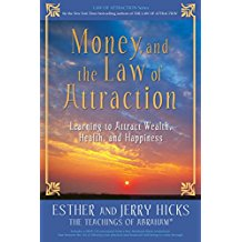 Esther and Jerry Hicks Book: Money And The Law Of Attraction-Click here to purchase now