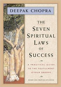 Deepaks Book: The Seven Spiritual Laws Of Success-Click Here To Purchase Now