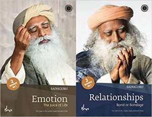 Sadhgurus Books: Emotion The Juice Of Life and Relationships-Click here to purchase now
