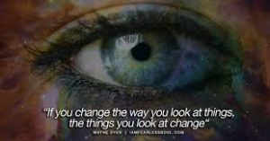 Photo of a beautiful green eye, with the quote, 'If you cahnge the way you look at things the things you look at change""